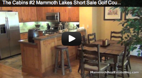 Mammoth Lakes Short Sale  The Cabins #2