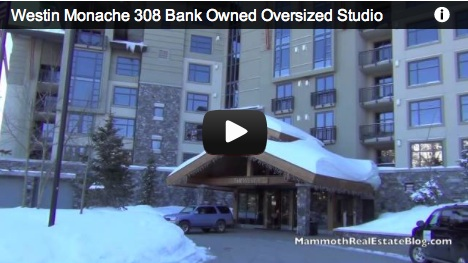 Mammoth Foreclosure of The Week    Westin Monache #308